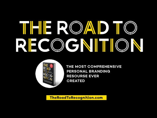 The Road to Recognition - Personal Branding