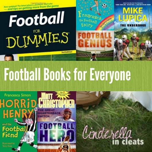 Superbowl Sunday: Football Books for Everyone