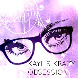Kayl's Krazy Obsession