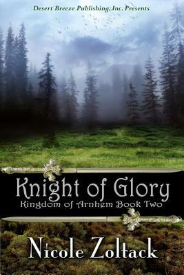Kingdom of Arnhem Book Two by Nicole Zoltack
