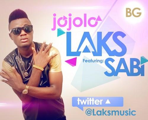9jasouth Music: Laks Ft. Sabi – Jojolo