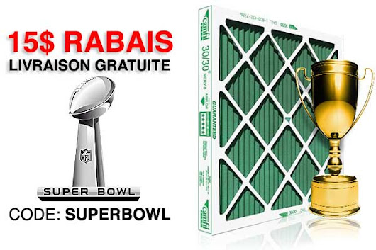 15$ Rabais Filtre Fournaise - coupon: SUPERBOWL
