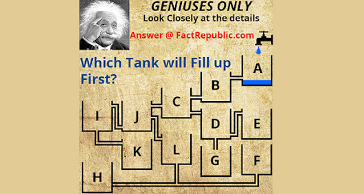 Which Tank Will Fill Up First - Answer | Fact Republic