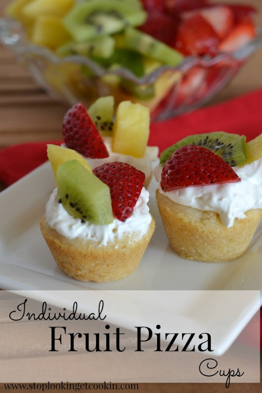 Individual Fruit Pizza Cups » Stop Lookin'. Get Cookin'.
