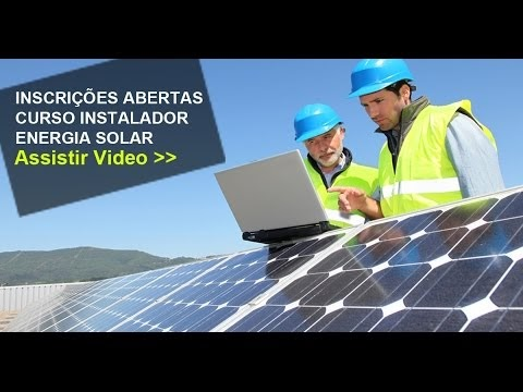 ENERGIA SOLAR - CURSO ONLINE INSTALADOR SOLAR DE ALTA PERFORMANCE!