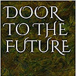 Amazon.com: DOOR TO THE FUTURE: Cybercommunities explained eBook: Stephen C. Rose: Kindle Store