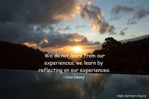 Reflecting Past Experiences Quotes