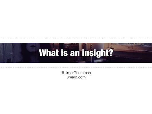 What is an insight?