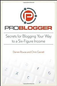 """Cover of """"ProBlogger: Secrets for Bloggin..."""