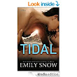 Tidal: A Novel - Kindle edition by Emily Snow. Literature & Fiction Kindle eBooks @ Amazon.com.