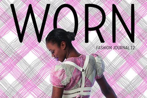 Issue No. 12, worn magazine, independent magazine, fashion journal, canada, wornette