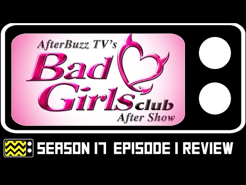 Weekly Share: Bad Girls Club (Season 17) Premiere Recap