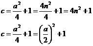 c=a^2/4 + 1