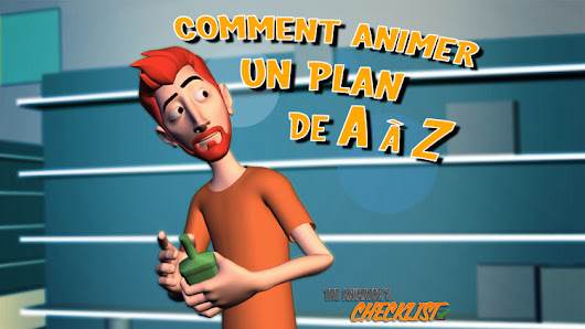 Comment animer un plan de A à Z ?