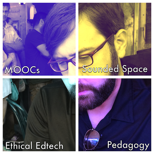 Sounded learning, MOOCs & pedagogy, ethical edtech