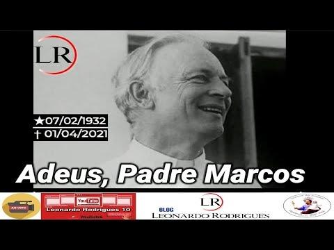 ADEUS, PADRE MARCOS | VELÓRIO E SEPULTAMENTO