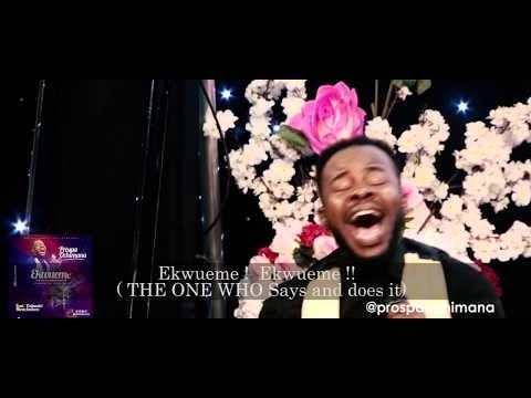 Ekwueme - Prospa Ochimana feat Osinachi Nwachukwu  Lyrics/Video/Download
