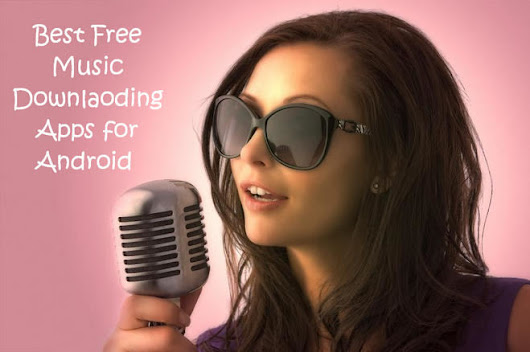 8 Best Free Music Download Apps for Free Music Downloads For Android Phone