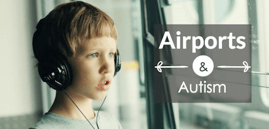 UK airports need to improve assistance for those with autism