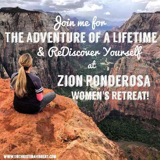 Join me for The Adventure of a Lifetime- ReDiscover Yourself at Zion Ponderosa Women's Retreat