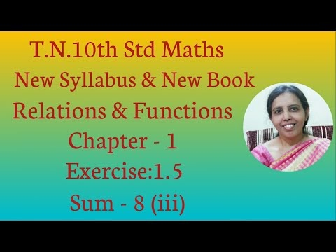 10th std Maths New Syllabus (T.N) 2019 - 2020 Relations & Functions Ex:1.5-8(iii)