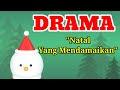 Teks naskah Drama Natal Sekolah Minggu dan Pemuda terbaru 2019