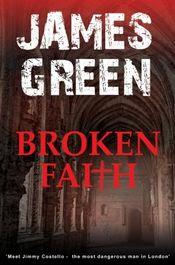 Broken Faith by James Green
