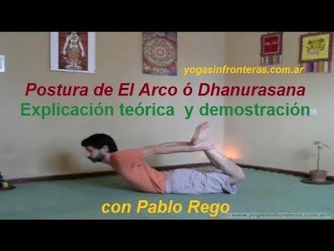 Video: Postura de El Arco ó Dhanurasana