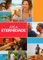 Até a Eternidade | filmes-netflix.blogspot.com