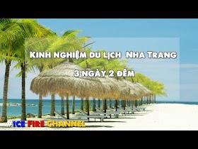 Kinh nghiệm du lịch biển Nha Trang 3 ngày 2 đêm - Update mới nhất 2020