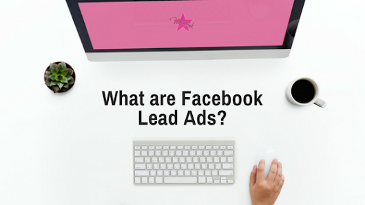 What is a Facebook Lead Ad?