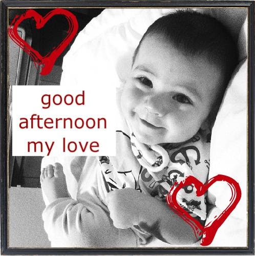 Good Afternoon My Love Pictures Photos And Images For Facebook