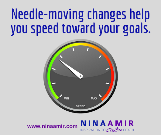 Create Inspired Results: Make Needle-Moving Changes - Nina Amir