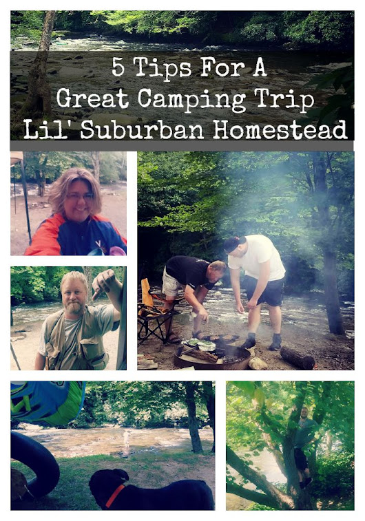 A Camping We Will Go - 5 Tips For A Great Camping Trip