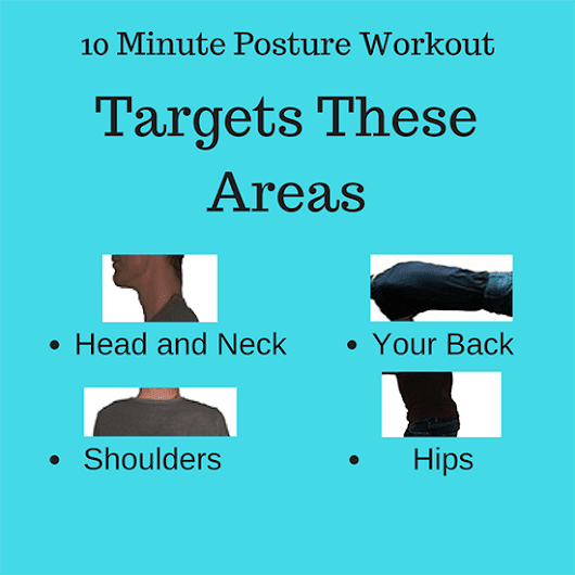 The 10 Minute Workout to Improve Your Posture