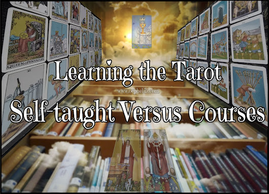 Learning the Tarot. Self-taught versus courses.