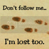 dont follow me Pictures, Images and Photos