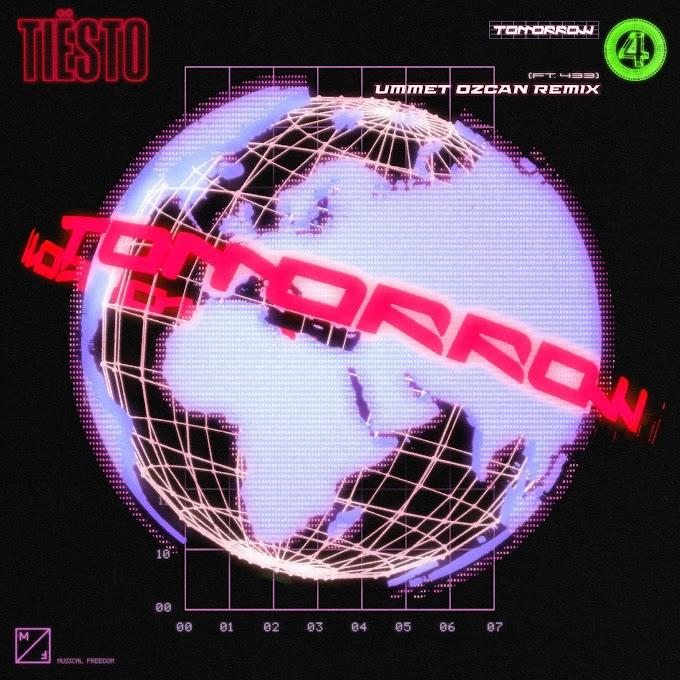 Tiësto - Tomorrow (feat. 433) [Ummet Ozcan Remix] - Single [iTunes Plus AAC M4A]