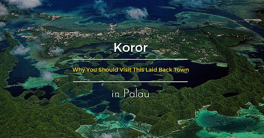 Here is Why You Should Explore Koror in Between Dives in Palau