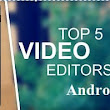 Top 5 Best Video Editor Android App Paid & Free