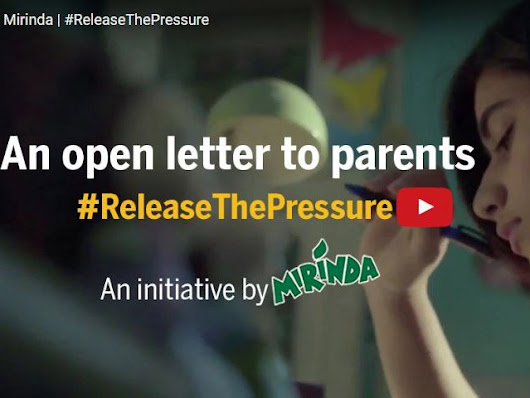 Open Letters by Teens to their Parents, Mirinda #releasethepressure - LoveUMarketing