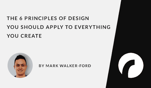 The 6 Principles of Design - Infographic