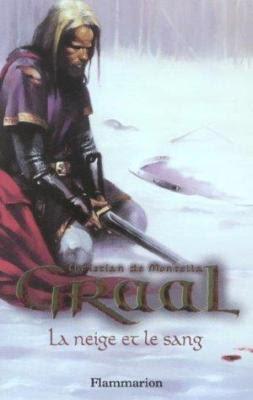 Couverture Graal, tome 2 : La neige et le sang