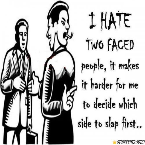 Quotes About Two Faced Family 18 Quotes
