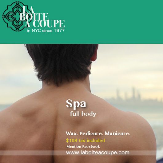Full Spa Body Wax Special - La Boite A Coupe Men's Hair Salon