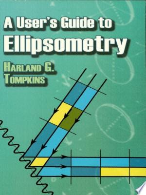Download A User's Guide to Ellipsometry PDF