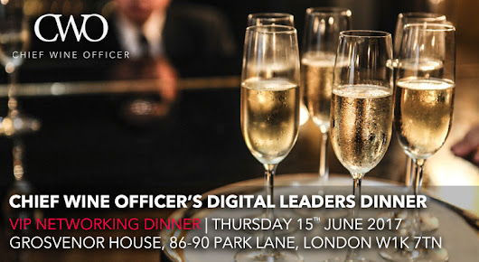 Chief Wine Officer's Digital Leaders Dinner - CWO