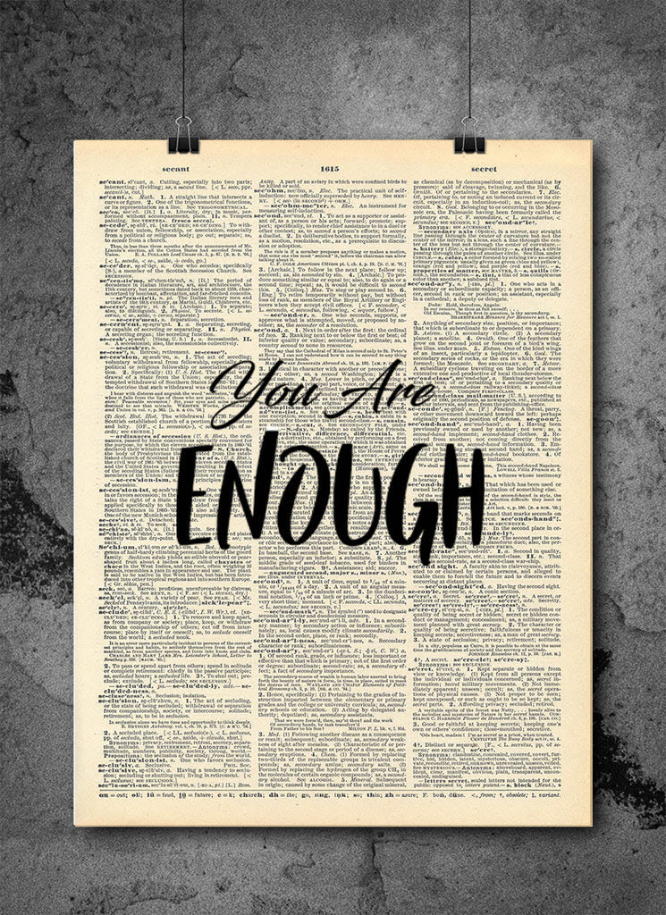 You Are Enough Quote Dictionary Art Print Vintage Dictionary Print