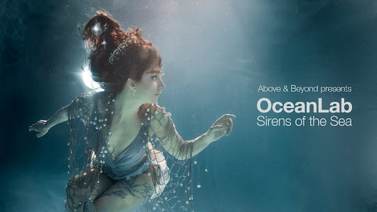 Above & Beyond presents OceanLab - Sirens Of The Sea (Continuous Mix) - YouTube