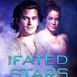 The Fated Stars by Veronica Scott • Rabid Reader's Reviews